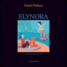 Elynora - Daniel Wallace - copertina