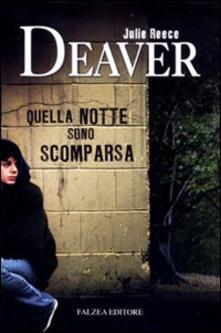 Quella notte sono scomparsa - Julie R. Deaver - copertina