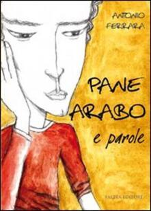 Pane arabo e parole - Antonio Ferrara - copertina