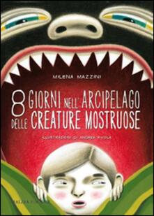Secchiarapita.it 8 giorni nell'arcipelago delle creature mostruose Image