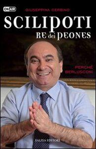 Scilipoti re dei peones. Perché Berlusconi