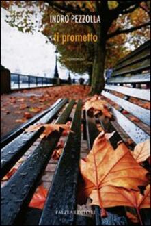 Ti prometto - Indro Pezzolla - copertina
