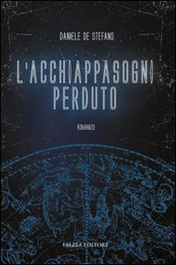 Libro L' acchiappasogni perduto Daniele De Stefano