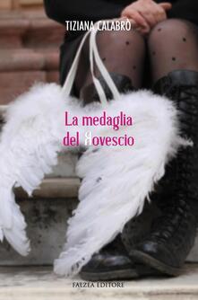 La medaglia del rovescio - Tiziana Calabrò - copertina