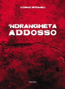 Festivalpatudocanario.es 'Ndrangheta addosso Image
