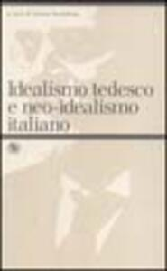 Idealismo tedesco e neo-idealismo italiano