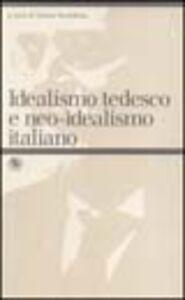 Idealismo tedesco e neo-idealismo italiano