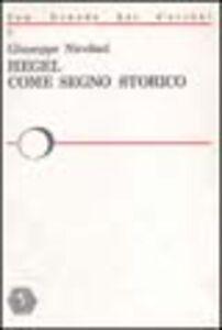 Hegel come segno storico