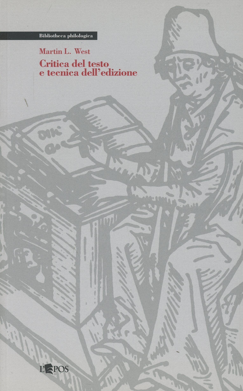 Critica del testo e tecnica dell'edizione