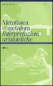 Metafisica e metafora. Interpretazioni aristoteliche