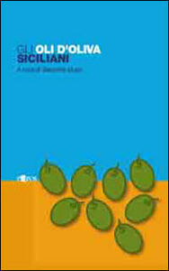 Gli oli d'oliva siciliani