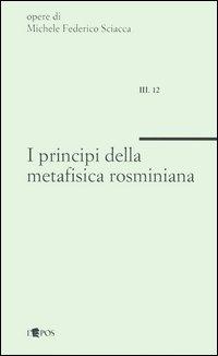 I principi della metafisica...