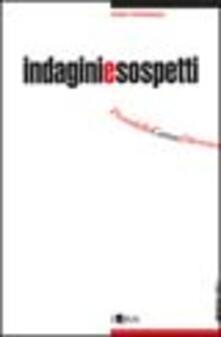 Indagini e sospetti. Pirandello, Camus, Dürrenmatt, Sciascia, Betti - Fabio Pierangeli - copertina