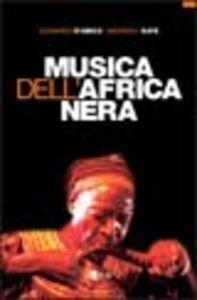 Musica dell'Africa nera. Civiltà musicali subsahariane fra tradizione e modernità
