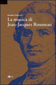 La musica di Jean-Jacques Rousseau