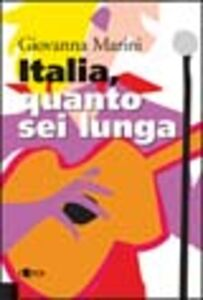 Italia, quanto sei lunga