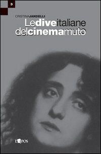 Le dive italiane del cinema muto