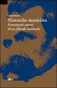 Nietzsche musicista - Cesare Natoli - copertina