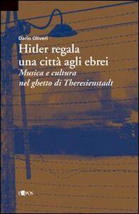 Hitler regala una città agli ebrei
