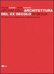 Archivi dell'architettura del XX secolo in Sicilia