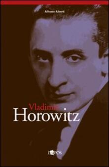 Vladimir Horowitz - Alfonso Alberti - copertina