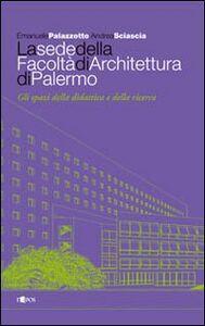 La sede della facoltà di architettura di Palermo