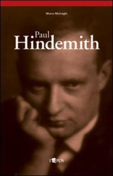 Paul Hindemith. Musica come vita - Marco Moiraghi - copertina