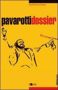 Pavarotti dossier