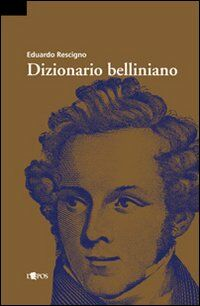 Dizionario belliniano