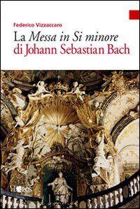 Messa in si minore di Johann S. Bach