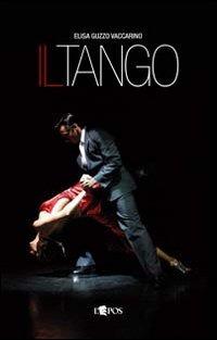 Il Il tango - Guzzo Vaccarino Elisa - wuz.it
