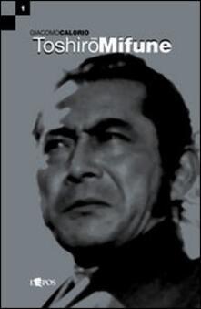 Winniearcher.com Toshirõ Mifune Image