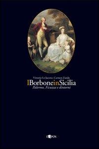 I Borbone in Sicilia: Paler...