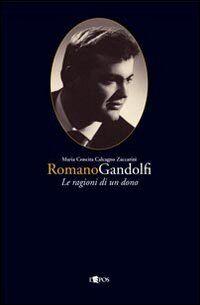 Romano Gandolfi. Le ragioni di un dono