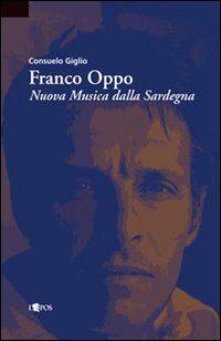 Franco Oppo. Nuova musica dalla Sardegna