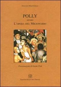 Polly ovvero l'opera del milionario