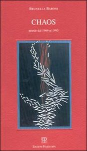 Chaos. Poesie dal 1969 al 1995