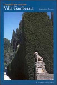 Una guida per conoscere villa Gamberaia