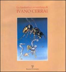 La fantastica avventura di Ivano Cerrai - copertina