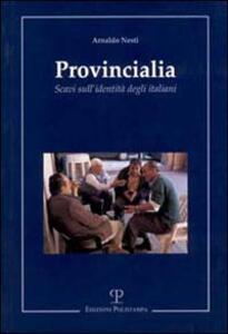 Provincialia. Scavi sull'identità degli italiani