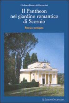 Winniearcher.com Il Pantheon nel giardino romantico di Scornio. Storia e restauro Image