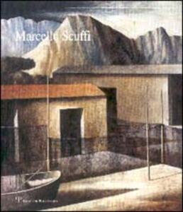 Marcello Scuffi. Catalogo della mostra (Roma, 1999)