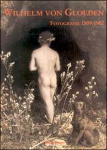 Wilhelm von Gloeden. Fotografie ritrovate dell'Istituto statale d'arte di Firenze (1899-1902) - copertina