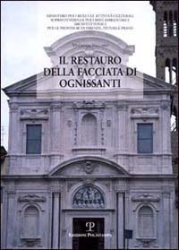 Il Il restauro della facciata di Ognissanti - Vaccaro Vincenzo - wuz.it