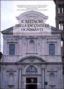 Il restauro della facciata di Ognissanti - Vincenzo Vaccaro - copertina