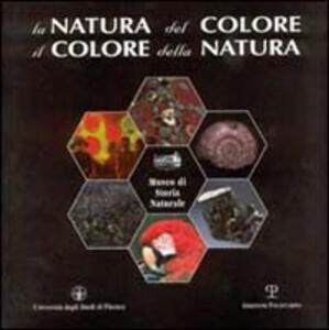 La natura del colore, il colore della natura