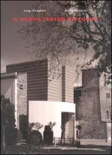 Il nuovo Teatro Niccolini di San Casciano in Val di Pesa - Luigi Zangheri,David Palterer - copertina