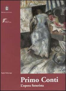Primo Conti. L'opera futurista 1911-1920. Catalogo della mostra (Chieti, 2000-2001) - copertina