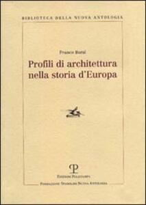 Profili di architettura nella storia d'Europa