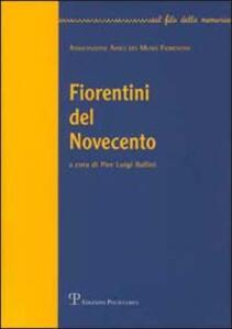 Fiorentini del Novecento. Vol. 1